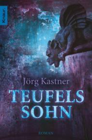 Buch-Cover, Jörg Kastner: Teufelssohn