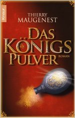 Buch-Cover, Thierry Maugenest: Das Königspulver