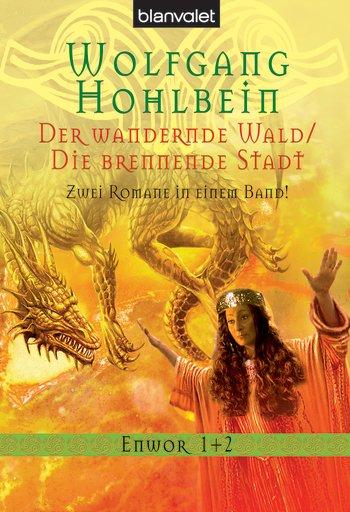 Buch-Cover, Wolfgang Hohlbein: Der wandernde Wald