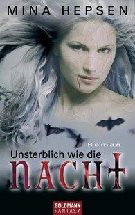 Buch-Cover, Mina Hepsen: Unsterblich wie die Nacht