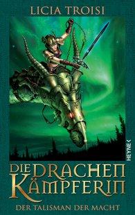Buch-Cover, Licia Troisi: Der Talisman der Macht