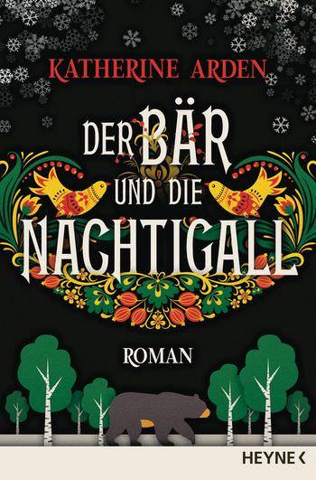 Buch-Cover, Katherine Arden: Der Bär und die Nachtigall