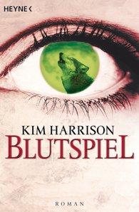 Buch-Cover, Kim Harrison: Blutspiel