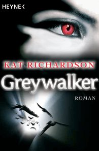 Buch-Cover, Kat Richardson: Greywalker