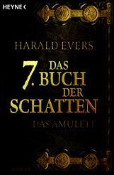 Buch-Cover, Harald Evers: Das 7. Buch der Schatten - Das Amulett