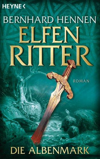 Buch-Cover, Bernhard Hennen: Elfenritter - Die Albenmark