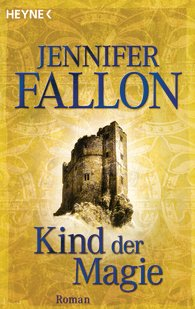 Buch-Cover, Jennifer Fallon: Kind der Magie