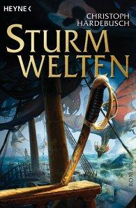 Buch-Cover, Christoph Hardebusch: Sturmwelten