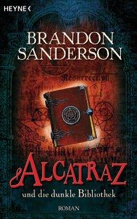 Buch-Cover, Brandon Sanderson: Alcatraz und die dunkle Bibliothek