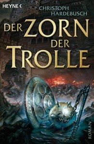 Buch-Cover, Christoph Hardebusch: Der Zorn der Trolle