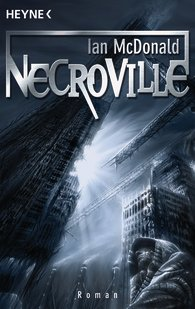 Buch-Cover, Ian McDonald: Necroville