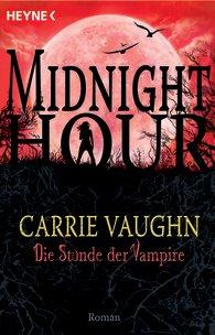 Buch-Cover, Carrie Vaughn: Die Stunde der Vampire