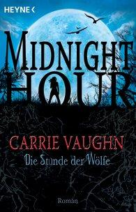 Buch-Cover, Carrie Vaughn: Die Stunde der Wölfe
