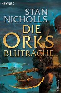 Buch-Cover, Stan Nicholls: Die Orks - Blutrache
