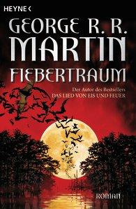 Buch-Cover, George R.R. Martin: Fiebertraum