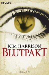 Buch-Cover, Kim Harrison: Blutpakt