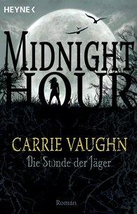 Buch-Cover, Carrie Vaughn: Die Stunde der Jäger