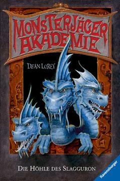 Buch-Cover, Dean Lorey: Die Höhle des Slagguron