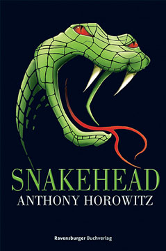 Buch-Cover, Anthony Horowitz: Snakehead