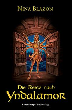 Buch-Cover, Nina Blazon: Die Reise nach Yndalamor