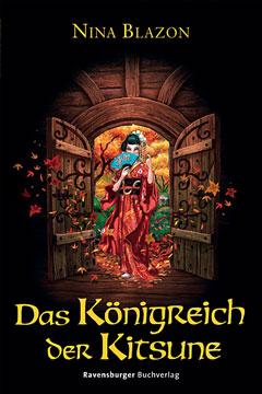 Buch-Cover, Nina Blazon: Das Königreich der Kitsune