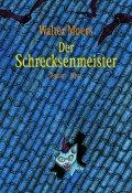 Buch-Cover, Walter Moers: Der Schrecksenmeister