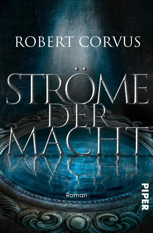Buch-Cover, Robert Corvus: Ströme der Macht