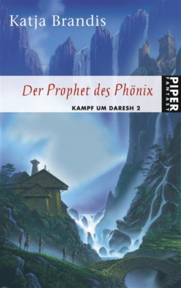 Buch-Cover, Katja Brandis: Der Prophet des Phönix