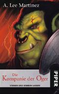 Buch-Cover, A. Lee Martinez: Die Kompanie der Oger