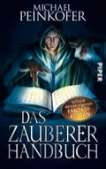 Buch-Cover, Michael Peinkofer: Das Zauberer-Handbuch