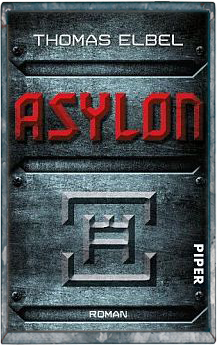 Buch-Cover, Thomas Elbel: Asylon