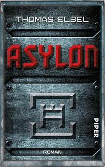 Buch-Cover, Thomas Elbel: Asylon