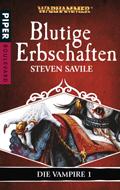 Buch-Cover, Steven Savile: Blutige Erbschaften