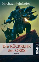 Buch-Cover, Michael Peinkofer: Die Rückkehr der Orks
