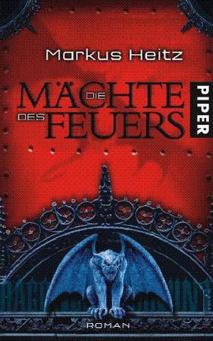 Buch-Cover, Markus Heitz: Die Mächte des Feuers
