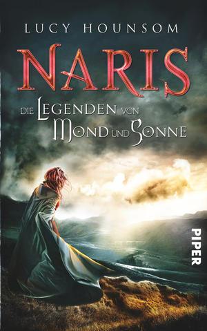 Buch-Cover, Lucy Hounsom: Naris. Die Legenden von Mond und Sonne