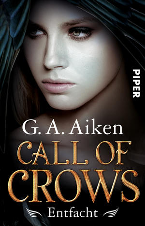Buch-Cover, G. A. Aiken: Call of Crows - Entfacht