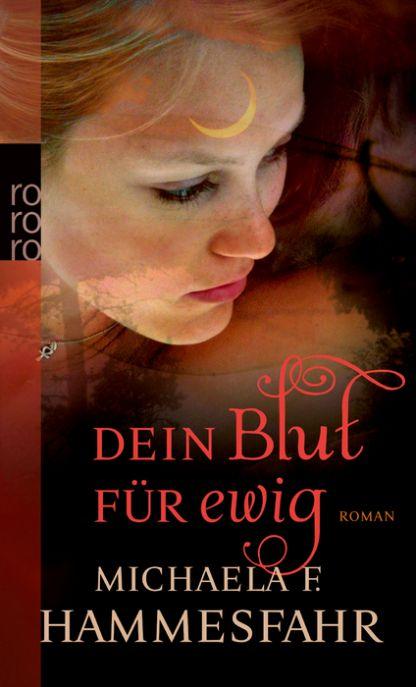 Buch-Cover, Michaela F. Hammesfahr: Dein Blut für ewig