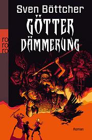 Buch-Cover, Sven Böttcher: Götterdämmerung