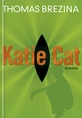 Buch-Cover, Thomas Brezina: Katie Cat