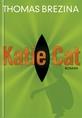 Buch-Cover, Thomas Brezina: Katie Cat