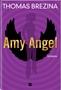 Buch-Cover, Thomas Brezina: Amy Angel