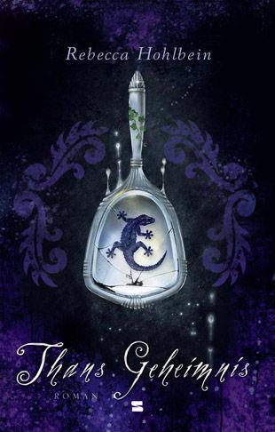 Buch-Cover, Rebecca Hohlbein: Thans Geheimnis
