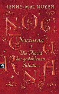 Buch-Cover, Jenny-Mai Nuyen: Nocturna. Die Nacht der gestohlenen Schatten