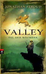Buch-Cover, Jonathan Stroud: Valley - Tal der Wächter