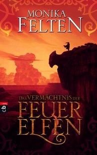 Buch-Cover, Monika Felten: Das Vermächtnis der Feuerelfen