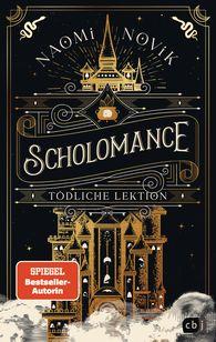 Buch-Cover, Naomi Novik: Scholomance - Tödliche Lektion