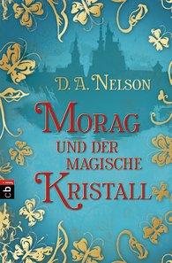 Buch-Cover, Dawn Ann Nelson: Morag und der magische Kristall