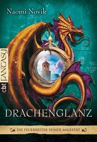 Buch-Cover, Naomi Novik: Drachenglanz