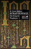 Buch-Cover, R. Scott Bakker: Der Krieg der Propheten